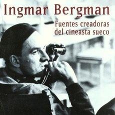 Libros: INGMAR BERGMAN: FUENTES CREADORAS DEL CINEASTA SUECO (F.J. ZUBIAUR) EIUNSA 2004. Lote 219266303