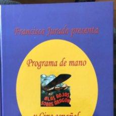Libros: LIBRO PROGRAMAS DE MANO Y CINE ESPAÑOL 1EDICION 2006. Lote 219611060