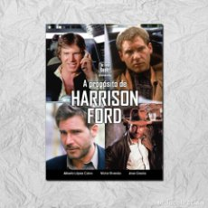 Libros: A PROPÓSITO DE HARRISON FORD. DE CARPINTERO A HÉROE. Lote 219906335