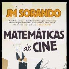 Libros: MATEMÁTICAS DE CINE . JOSE MARIA SORANDO. Lote 220708221