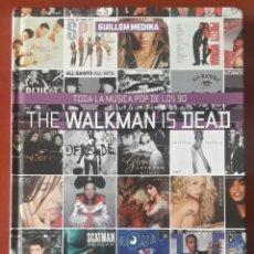 Libros: LIBRO DIABOLO THE WALKMAN IS DEAD TODA LA MUSICA POP DE LOS 90 GUILLEM MEDINA. Lote 222672411