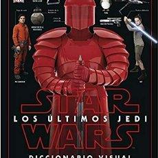 Livros: STAR WARS LOS ÚLTIMOS JEDI. DICCIONARIO VISUAL. Lote 225029835