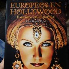 Libros: EUROPEOS EN HOLLYWOOD. EXTRAÑOS EN EL PARAÍSO. JOHN RUSSELL TAYLOR.. Lote 235324365