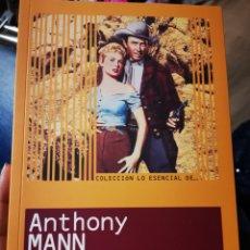 Libros: LO ESENCIAL DE ANTHONY MANN. ÁNGEL COMAS. Lote 235324705