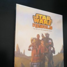 Libros: THE ART OF STAR WARS REBELS HC - ARTBOOK - ART BOOK. Lote 223305790