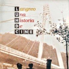 Libros: LANGREO, UNA HISTORIA DE CINE.. Lote 237757980