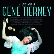 Livres: CINE. EL UNIVERSO DE GENE TIERNEY - QUIM CASAS/ESPERANZA GARCÍA CLAVER (CARTONÉ). Lote 238070655