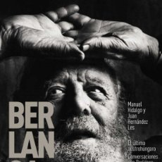 """Libros: EL ÚLTIMO AUSTROHÚNGARO. CONVERSACIONES CON BERLANGA"""", MANUEL HIDALGO Y JUAN HERNÁNDEZ LES. Lote 242918650"""