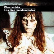 Libros: EL EXORCISTA / LOS DIEZ MANDAMIENTOS. Lote 286837853