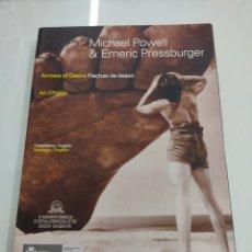 Libri: MICHAEL POWELL EMERIC PRESSBURGER FLECHAS DE DESEO IAN CHRISTIE FILMOTECA ESPAÑOLA MUY BUEN ESTADO. Lote 257825225