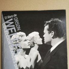 Libros: PAOLO MEREGUETTI. EL LIBRO DE OTSON WELLES. COLECCIÓN GRANDES DIRECTORES. 1A ED. MADRID 2008.. Lote 259756295