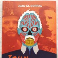 Libros: JOHN CARPENTER - EL MAESTRO DEL TERROR (AUTOR: JUAN M. CORRAL). Lote 260547690