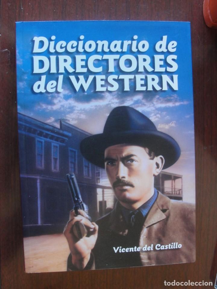 DICCIONARIO DIRECTORES DEL WESTERN / CASTILLO - T & B - SIN USO - OESTE (Libros Nuevos - Bellas Artes, ocio y coleccionismo - Cine)