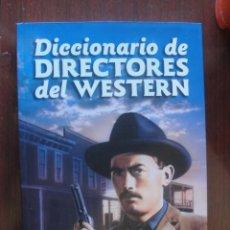 Libros: DICCIONARIO DIRECTORES DEL WESTERN / CASTILLO - T & B - SIN USO - ENVIO GRATIS - OESTE. Lote 261561395