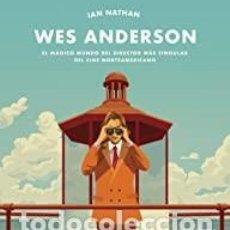 Libri: WES ANDERSON IAN NATHAN. Lote 262507675