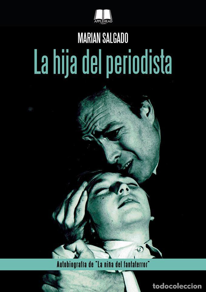 LA HIJA DEL PERIODISTA (Libros Nuevos - Bellas Artes, ocio y coleccionismo - Cine)