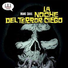 Libri: LA NOCHE DEL TERROR CIEGO. Lote 262862565