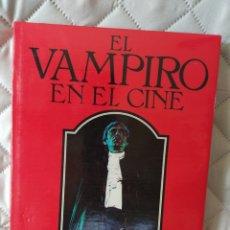 Libros: EL VAMPIRO EN EL CINE. Lote 266496298