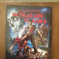 Libros: ME TRAGARE TU ALMA: LA HISTORIA DE EVIL DEAD. Lote 270347338