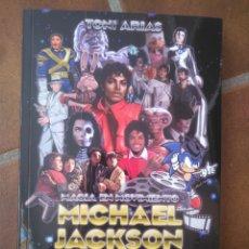 Libros: MICHAEL JACKSON MAGIA EN MOVIMIENTO. Lote 270351758