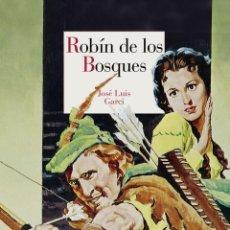 Libros: CINE. ROBÍN DE LOS BOSQUES - JOSÉ LUIS GARCI (CARTONÉ). Lote 276155818