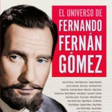 Libros: CINE. EL UNIVERSO DE FERNANDO FERNÁN GÓMEZ - GREGORIO BELINCHÓN/MARÍAS MIGUEL (CARTONÉ). Lote 278840128
