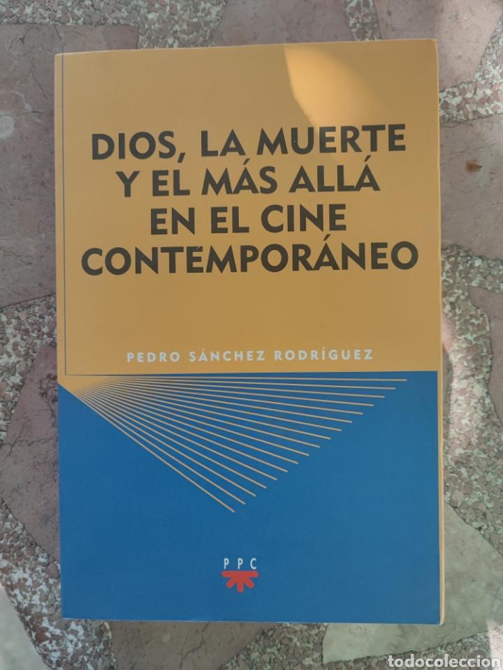 DIOS, LA MUERTE Y EL MÁS ALLÁ EN EL CINE CONTEMPORÁNEO - PEDRO SÁNCHEZ RODRÍGUEZ (Libros Nuevos - Bellas Artes, ocio y coleccionismo - Cine)