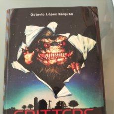 Libros: CRITTERS. DEVORADORES DEL ESPACIO EXTERIOR. Lote 285756898