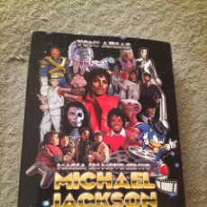 Libros: MICHAEL JACKSON: MAGIA EN MOVIMIENTO. Lote 290685763