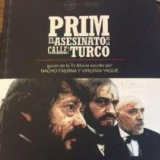 Libros: CINE. PRIM EL ASESINATO DE LA CALLE DEL TURCO - FAERNA / YAGUE. Lote 292032473