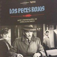 Libros: CINE. LOS PECES ROJOS - CARLOS BLANCO. Lote 292032758
