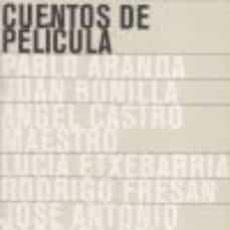 Libros: CINE. CUENTOS DE PELICULA - PABLO ARANDA. Lote 292034198