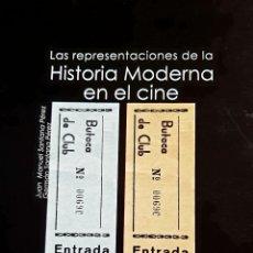 Libros: LAS REPRESENTACIONES DE LA HISTORIA MODERNA EN EL CINE. Lote 294944158