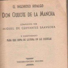 Libros de segunda mano: QUIJOTE ESCOLAR / MIGUEL DE CERVANTES - 1952. Lote 24486884