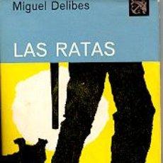 Libros de segunda mano: LAS RATAS, MIGUEL DELIBES, ENVIO GRATIS. Lote 5894398