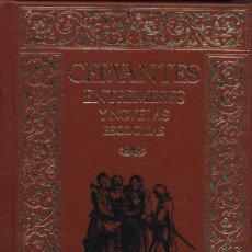 Libros de segunda mano: ENTREMESES Y NOVELAS ESCOGIDAS.MIGUEL DE CERVANTES.RINCONETE Y CORTADILLO.RETABLO DE LA MARAVILLAS.. Lote 160381493