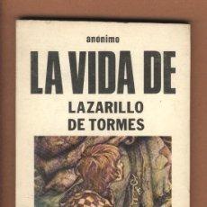 Libros de segunda mano: LA VIDA DE LAZARILLO DE TORMES.ANÓNIMO. MARCOS SANZ AGÜERO. EDICIONES FELMAR.. Lote 24739037
