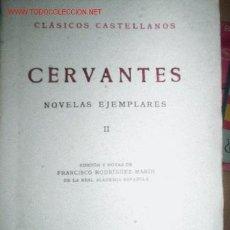 Libros de segunda mano: CERVANTES. NOVELAS JEMPLARES II, EL LICENCIADO VIDRIERA EL CELOSO EXTREMEÑO EL CASAMIENTO.... Lote 23714622