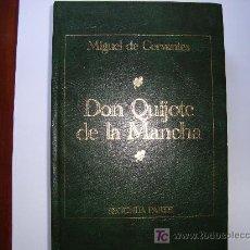 Libros de segunda mano: DON QUIJOTE DE LA MANCHA, MIGUEL DE CERVANTES 2ª PARTE. Lote 12768034