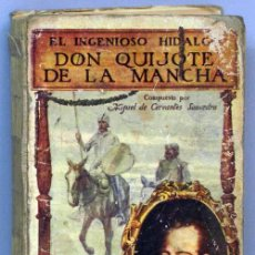 Libros de segunda mano: EL INGENIOSO HIDALGO DON QUIJOTE DE LA MANCHA MIGUEL DE CERVANTES ED RAMÓN SOPENA 1916. Lote 14392885