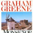 Libros de segunda mano: GRAHAM GREENE. MONSEÑOR QUIJOTE. 1ª ED. BARCELONA, 1982.. Lote 14082307