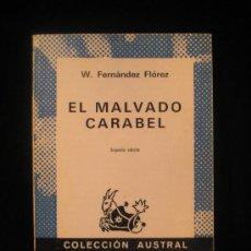Libros de segunda mano: ELMALVADO CARABEL. W.FERNANDEZ FLOREZ. ESPASA CALPE. 217 PAG. Lote 17234809