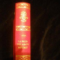 Libros de segunda mano: LA FALTA DEL ABATE MOURET. ZOLA. ED.LORENZANA. 1970 398 PAG. Lote 18660556