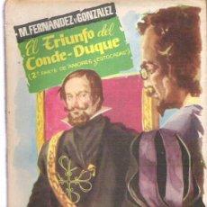 Libros de segunda mano: EL TRIUNFO DEL CONDE DUQUE 2ª PARTE DE MORES Y ESTOCADAS ** COLECCION POPULAR Nº 86 **. Lote 18677229