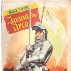 Libros de segunda mano: JUANA DE ARCO - MARK TWAIN Nº 46 ** COLECCION POPULAR LITERARIA ** 1956. Lote 18677305