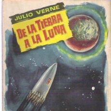 Libros de segunda mano: DE LA TIERRA A LA LUNA - JULIO VERNE Nº 112 COLECCION POPULAR LITERARIA 1960. Lote 19864131