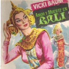 Libros de segunda mano: AMOR Y MUERTE EN BALI - VICKI BAUM - COLECCIO POPULAR LITERARIA Nº 60 ** 1958. Lote 19864362