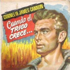 Libros de segunda mano: CUANDO EL TRIGO CRECE - CORNELIA JAMES ANNON - COLECCION POPULAR LITERARIA * Nº 49 1958. Lote 19864134