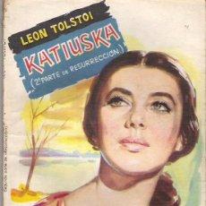 Libros de segunda mano: KATIUSKA - LEON TOLSTOI ** COLECCION POPULAR LITERARIA Nº 98 1959. Lote 18692749