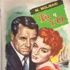 Libros de segunda mano: TU Y YO - M. MOLINARI - COLECCION POPULAR LITERARIA Nº 107 ** 1959. Lote 18692875
